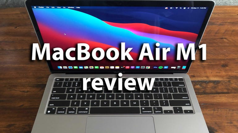 M1 MacBook Air review: Impressive, but my Intel MacBook Pro is better