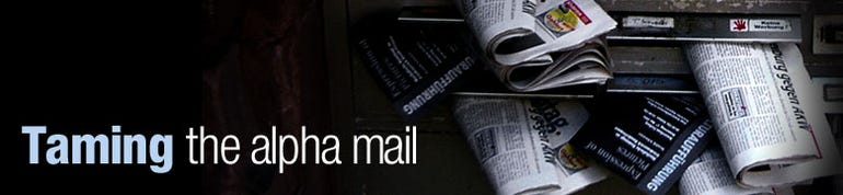 Taming the alpha mail
