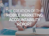 The creation of the mobile marketing accountability report