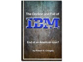 The Decline and Fall of IBM, book review: How Big Blue lost its direction