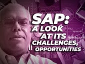 SAP: A look at its challenges, opportunities