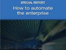 Special Report: How to Automate the Enterprise