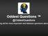 Oddest Questions