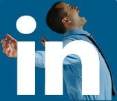 You mean my LinkedIn profile has been worthless all this time? NOOOOOOOOOOOO...