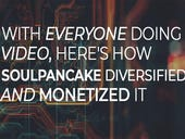 With everyone doing video, here's how SoulPancake diversified and monetized it