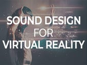 Sound design for virtual reality