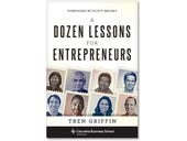A Dozen Lessons for Entrepreneurs, book review: Insights from the VC world
