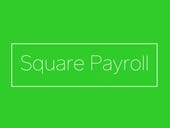 Square adds payroll to its list of services for SMBs