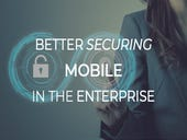 Better securing mobile in the enterprise